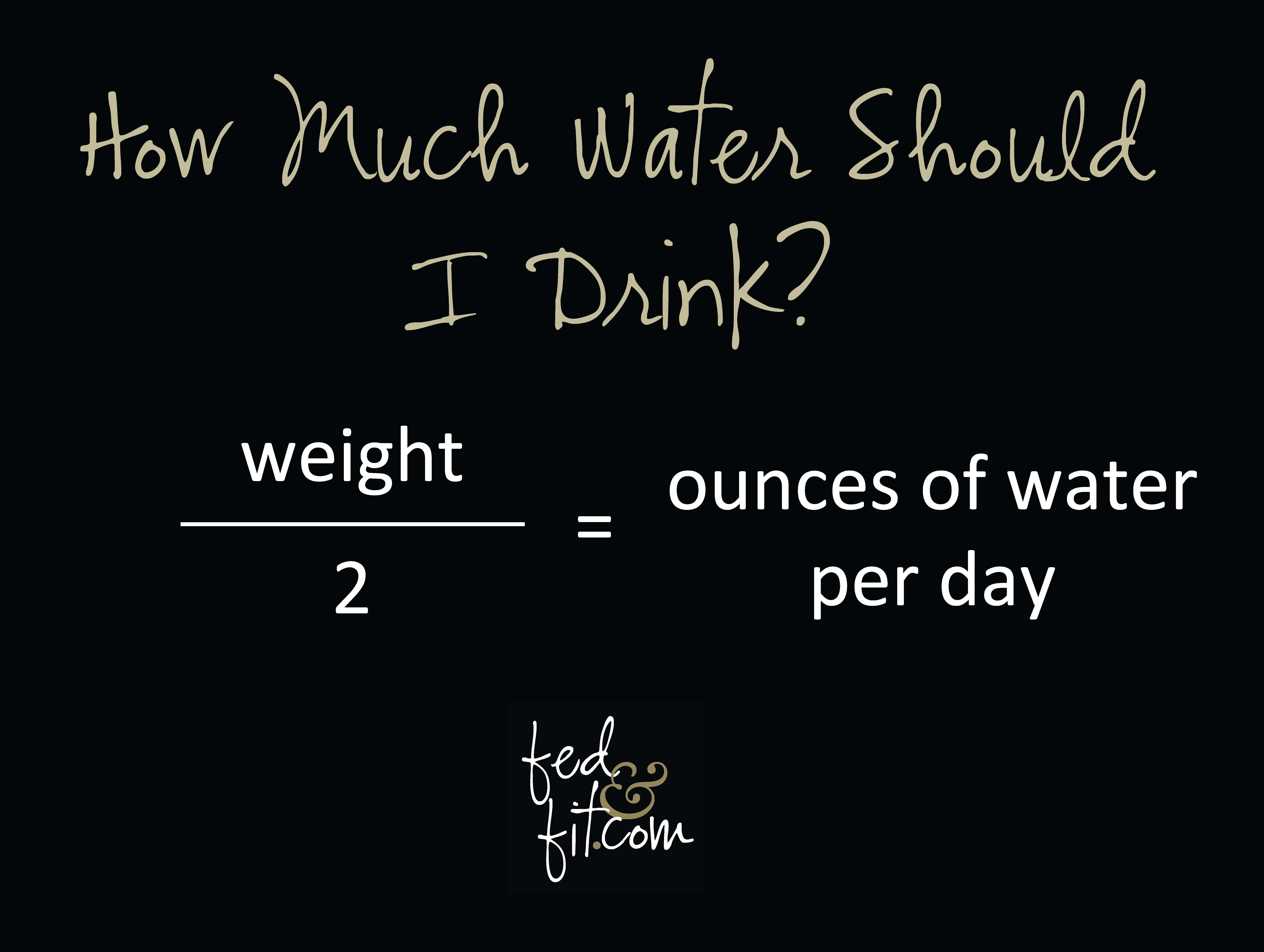 How Much Water Should I Be Drinking Equation