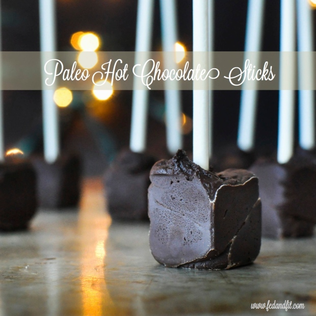 Paleo Hot Chocolate Sticks | Fed+Fit - SM